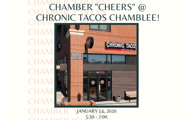 "Chamber ""CHEERS"" at Chronic Tacos Chamblee!"